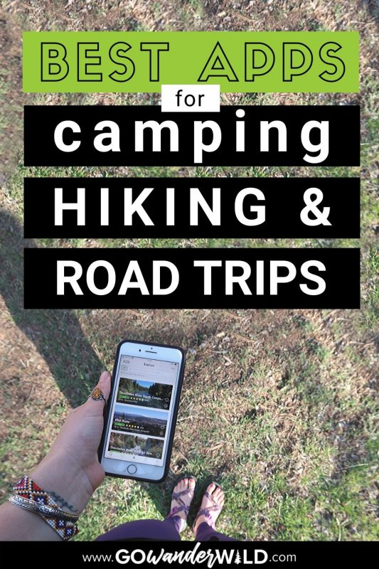 Best Outdoor Apps for Camping, Hiking & Road Trips | Go Wander Wild