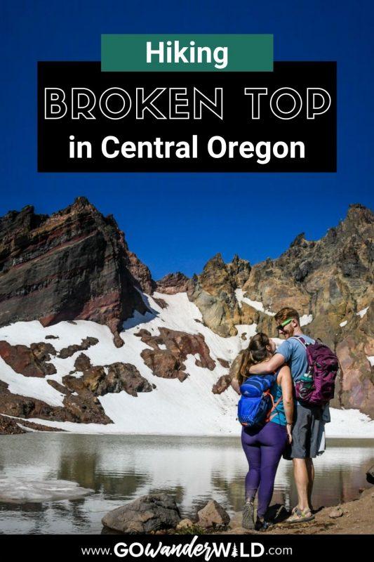 Broken Top Hike Guide   Go Wander Wild
