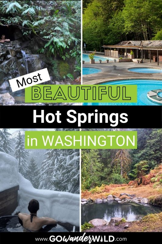 Best Washington Hot Springs   Go Wander Wild